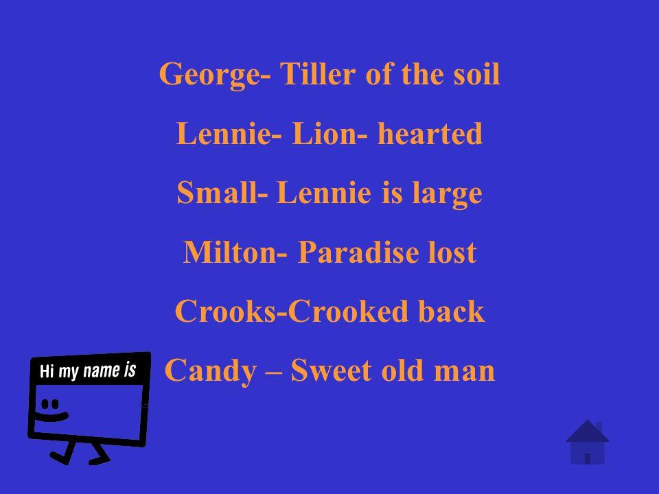 George- Tiller of the soil