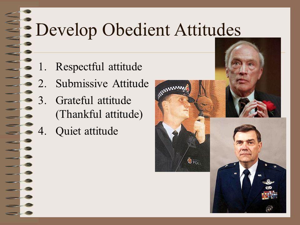 Develop Obedient Attitudes