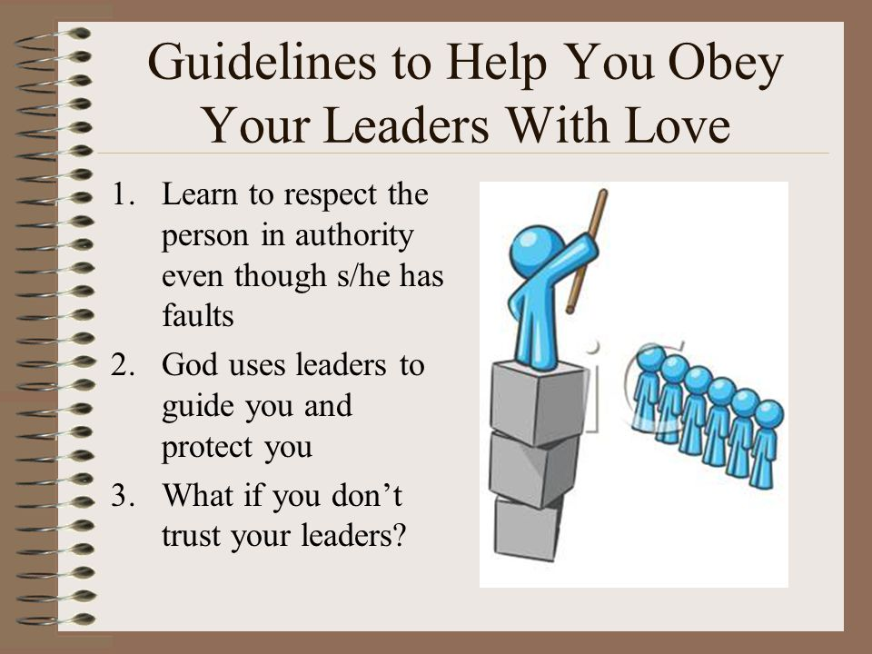 Guidelines to Help You Obey Your Leaders With Love
