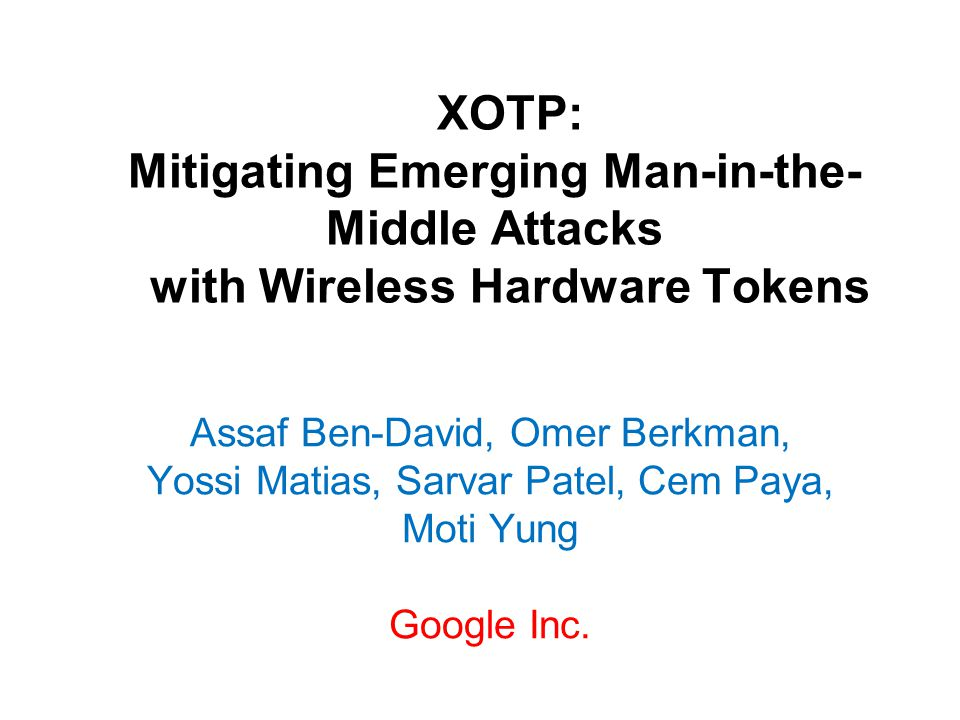 XOTP: Mitigating Emerging Man-in-the-Middle Attacks