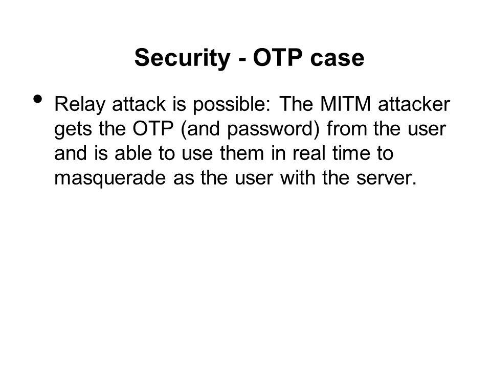 Security - OTP case