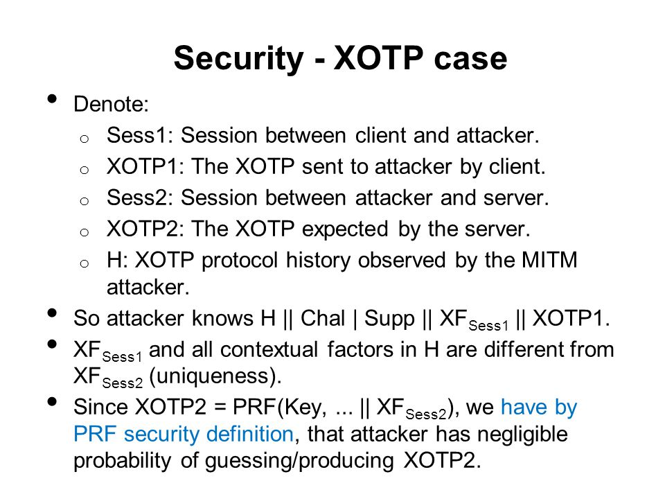 Security - XOTP case Denote: