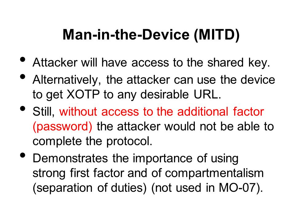 Man-in-the-Device (MITD)