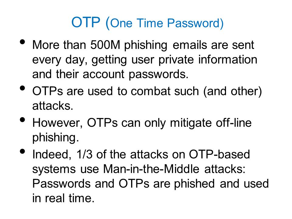 OTP (One Time Password)