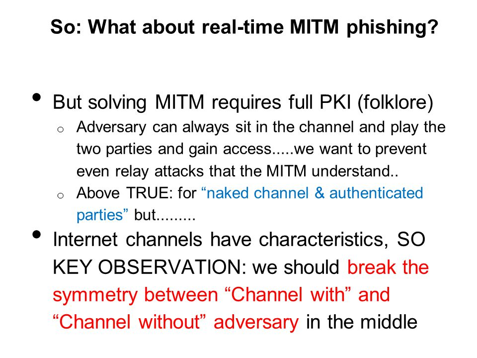 So: What about real-time MITM phishing
