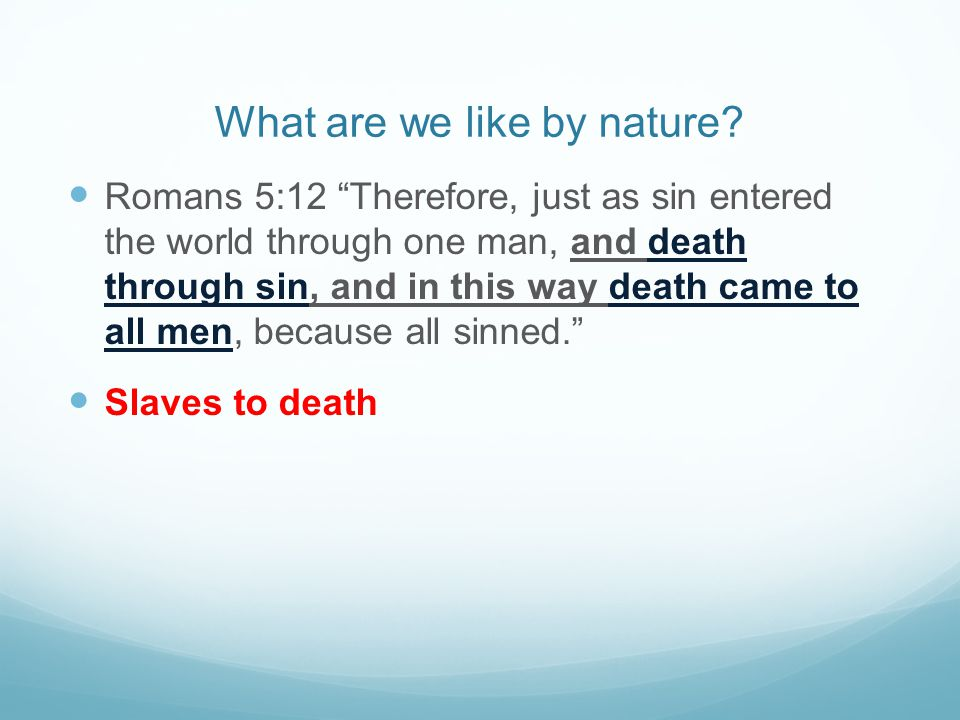 What are we like by nature