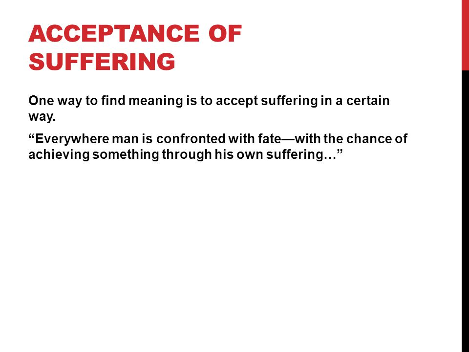 Acceptance of suffering