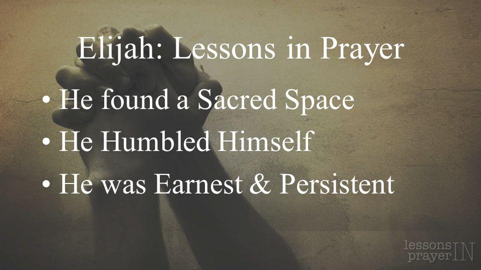 Elijah: Lessons in Prayer