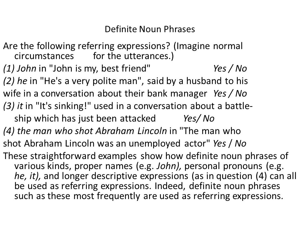 Definite Noun Phrases