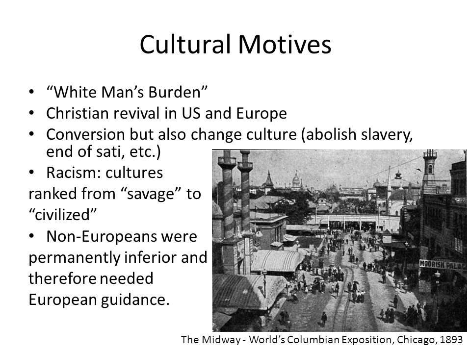 Cultural Motives White Man's Burden