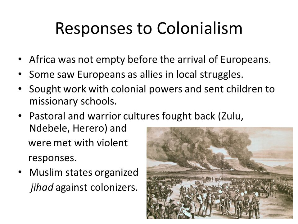 Responses to Colonialism