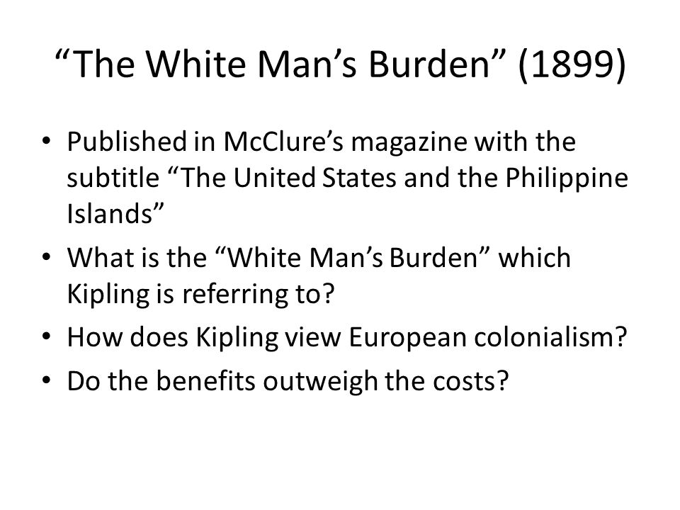 The White Man's Burden (1899)