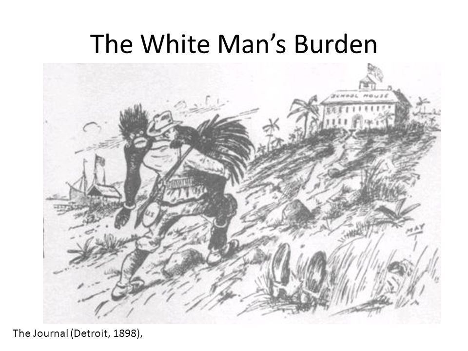 The White Man's Burden The Journal (Detroit, 1898),