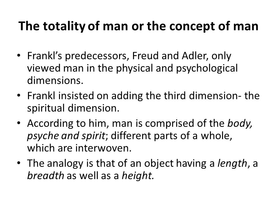 The totality of man or the concept of man