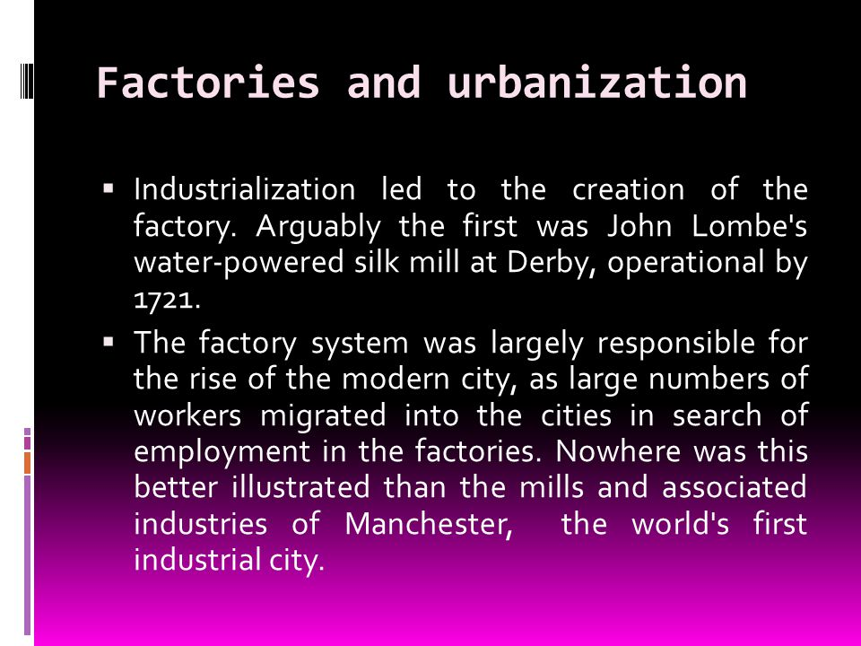 Factories and urbanization