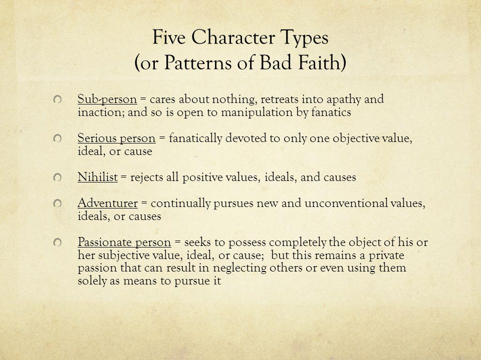 Five Character Types (or Patterns of Bad Faith)