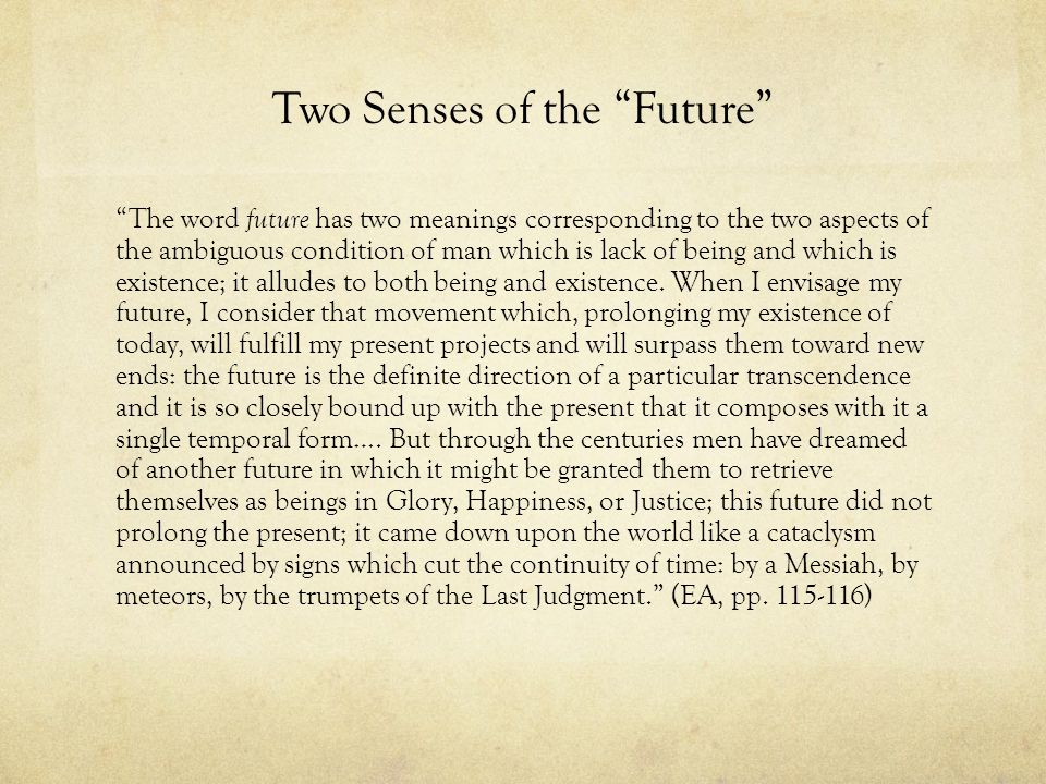 Two Senses of the Future