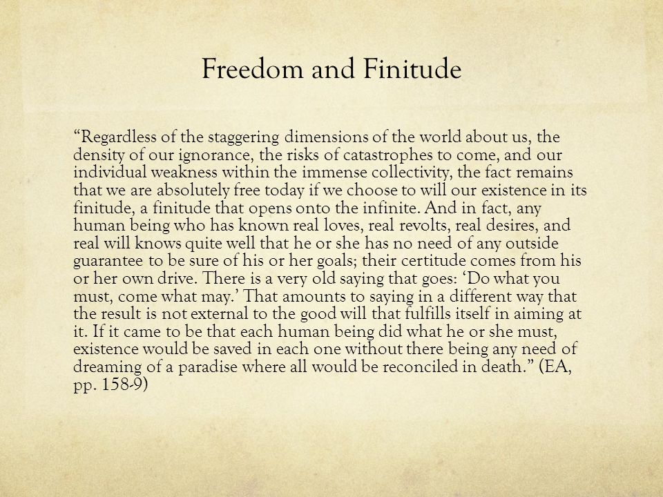 Freedom and Finitude