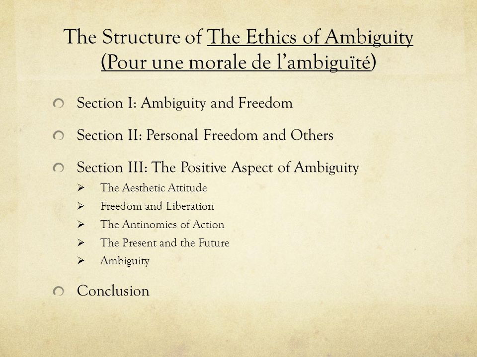 The Structure of The Ethics of Ambiguity (Pour une morale de l'ambiguïté)