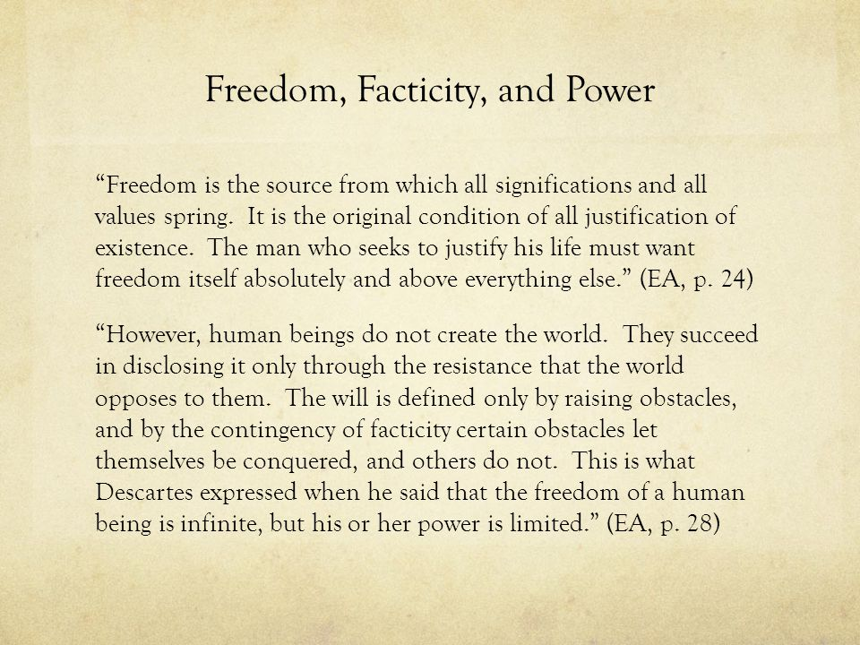Freedom, Facticity, and Power