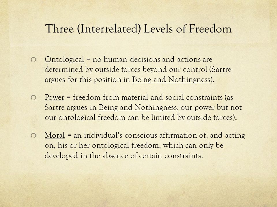 Three (Interrelated) Levels of Freedom