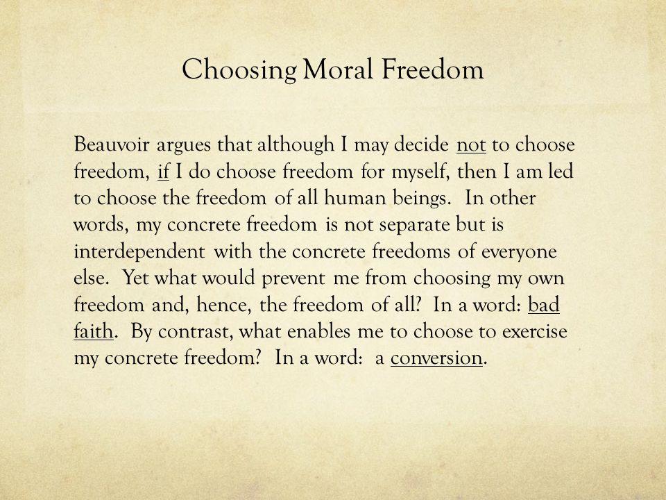 Choosing Moral Freedom