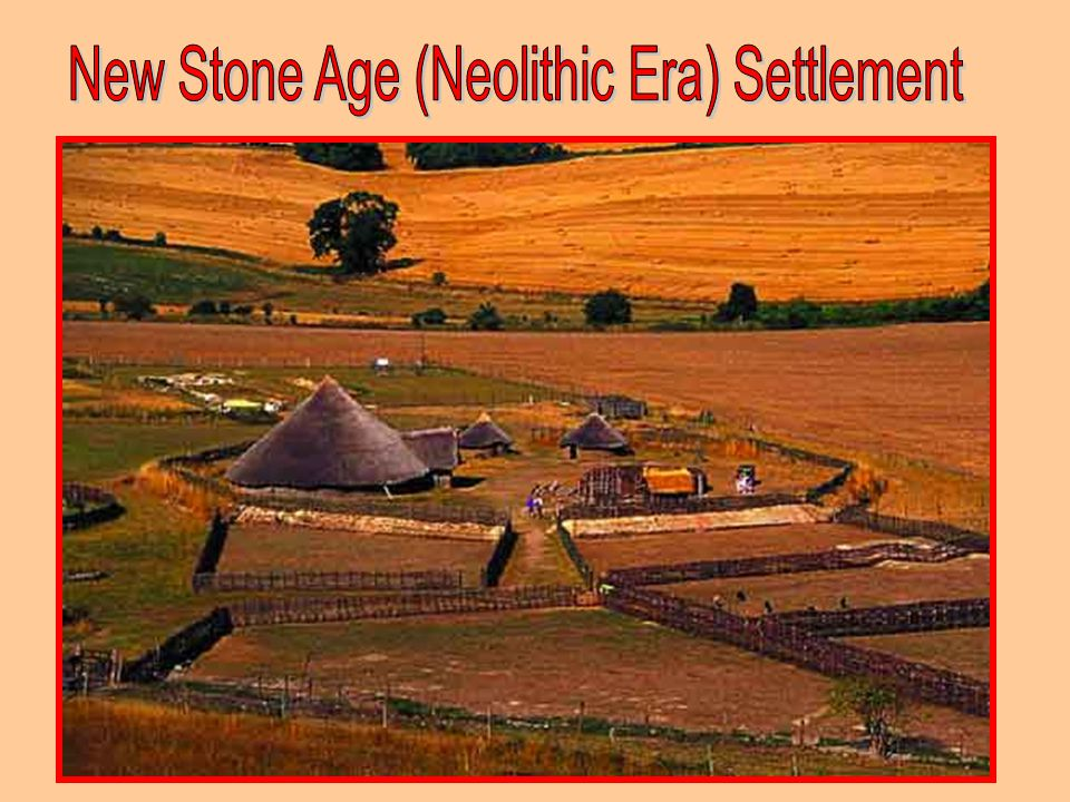 New Stone Age (Neolithic Era) Settlement