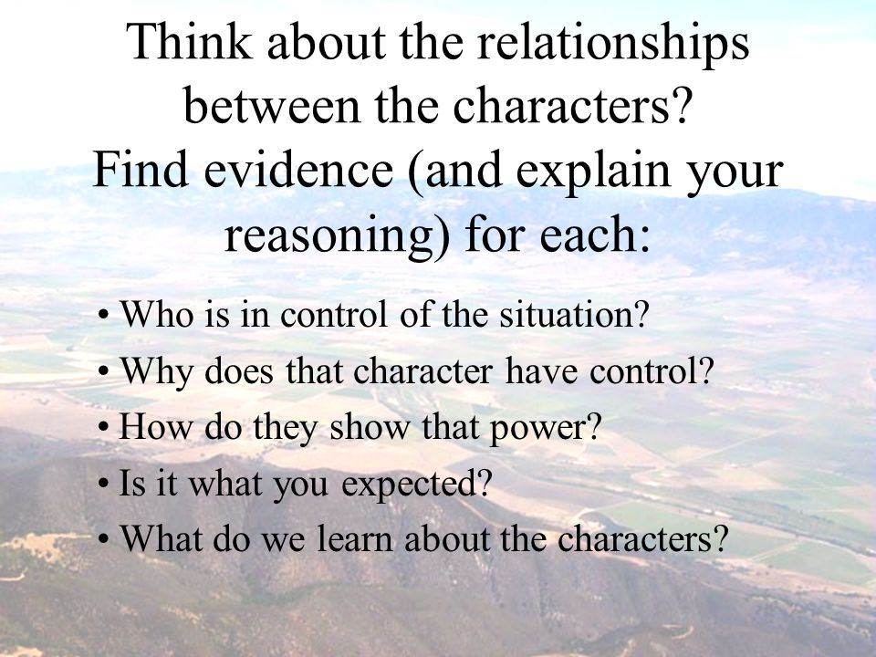 Think about the relationships between the characters