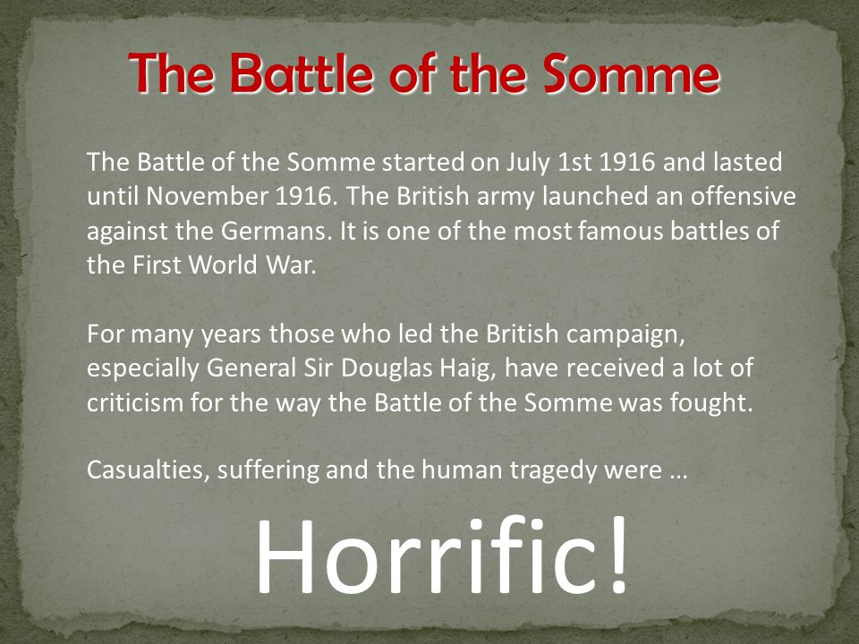 battle of somme role of general Kids learn about the battle of the somme from world war i the french and the   other allied leaders included french general ferdinand foch and british.