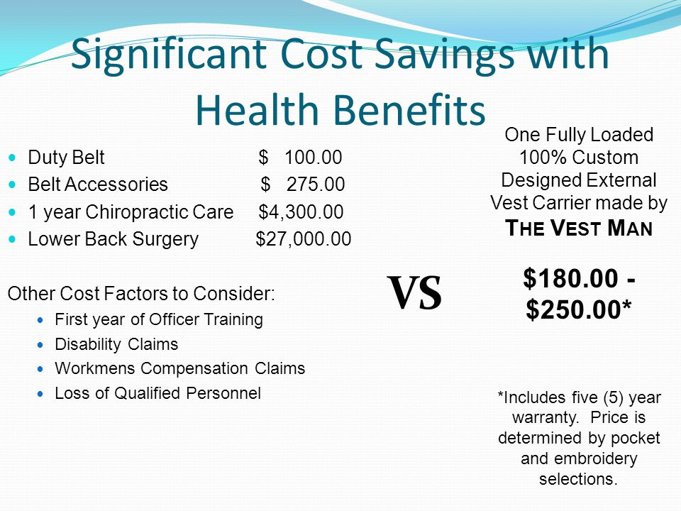 Significant Cost Savings with Health Benefits