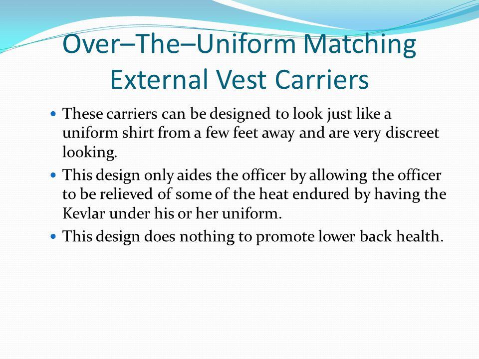 Over–The–Uniform Matching External Vest Carriers