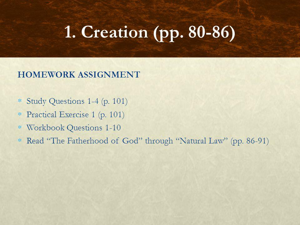 1. Creation (pp. 80-86) HOMEWORK ASSIGNMENT