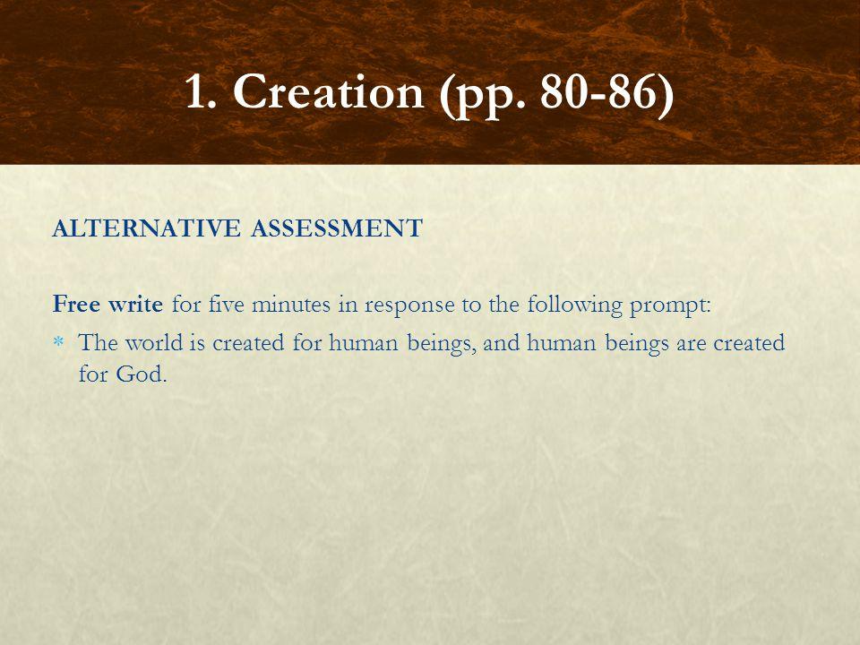 1. Creation (pp. 80-86) ALTERNATIVE ASSESSMENT