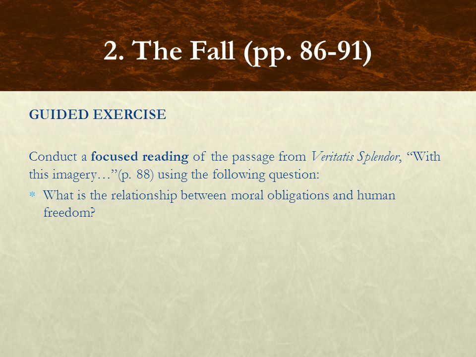 2. The Fall (pp. 86-91) GUIDED EXERCISE