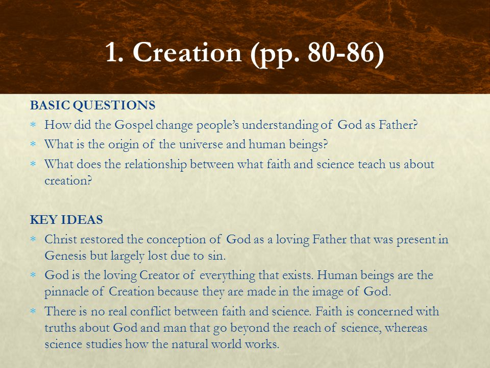1. Creation (pp. 80-86) BASIC QUESTIONS