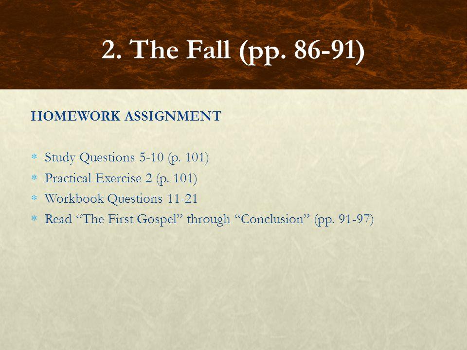 2. The Fall (pp. 86-91) HOMEWORK ASSIGNMENT
