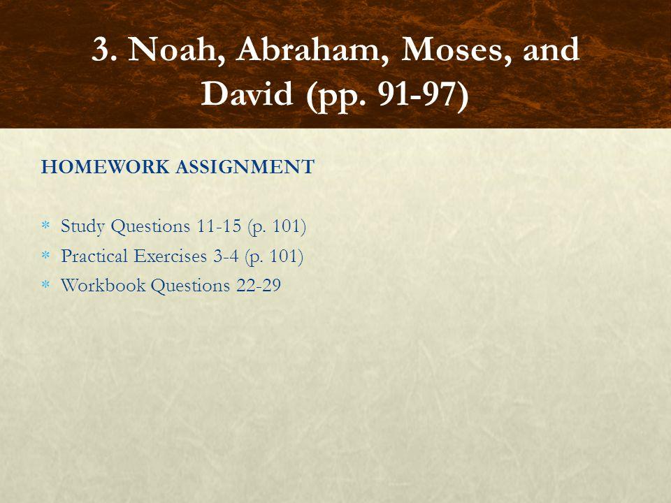 3. Noah, Abraham, Moses, and David (pp. 91-97)
