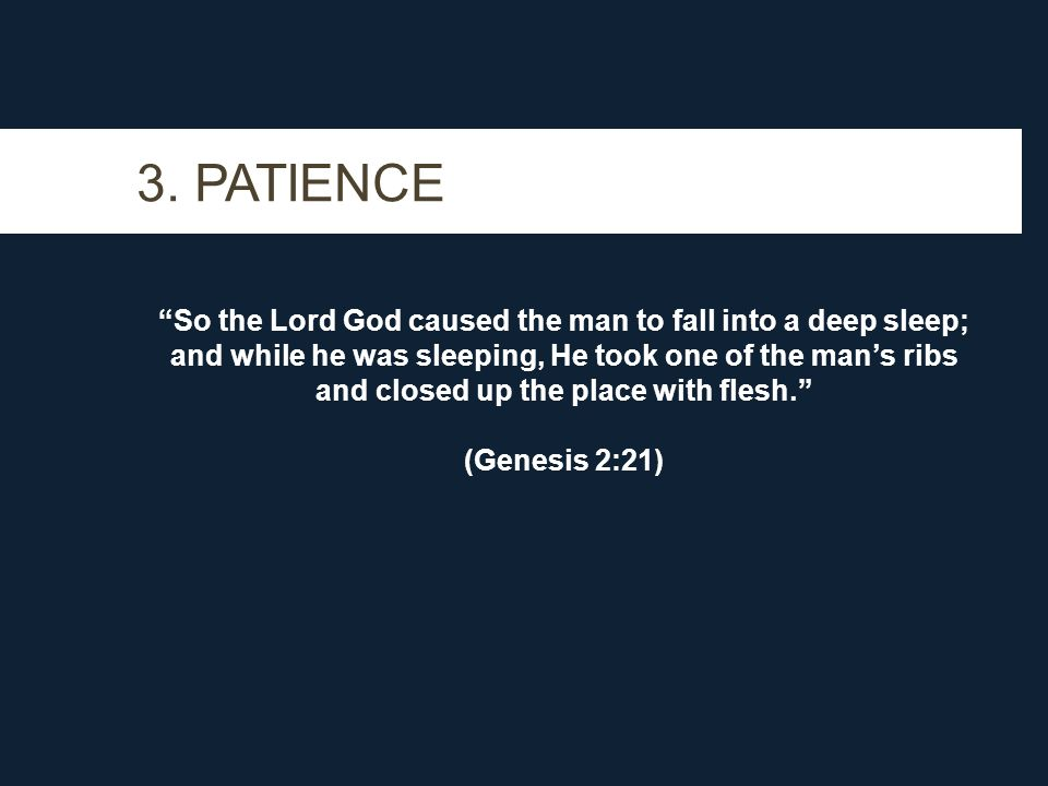 3. PATIENCE