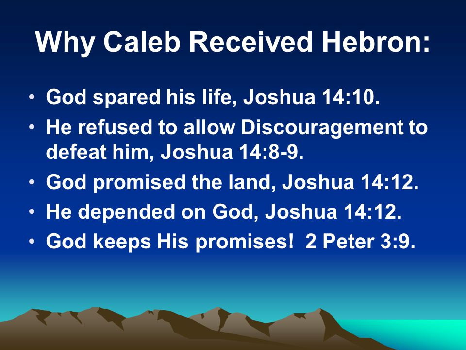 Why Caleb Received Hebron: