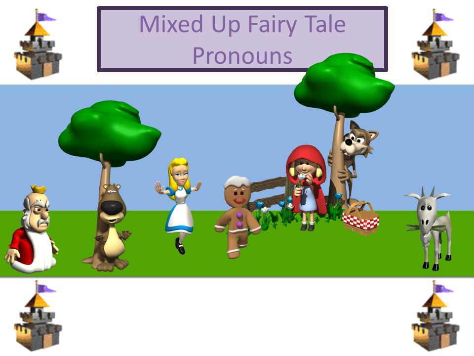 Mixed Up Fairy Tale Pronouns