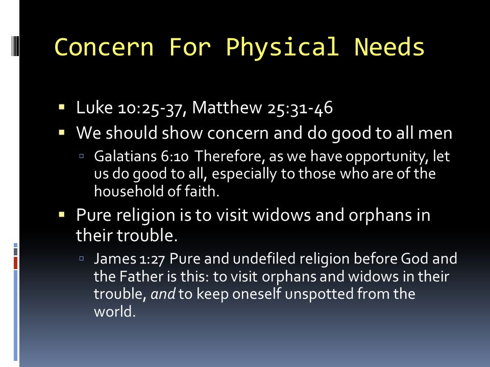 Concern For Physical Needs