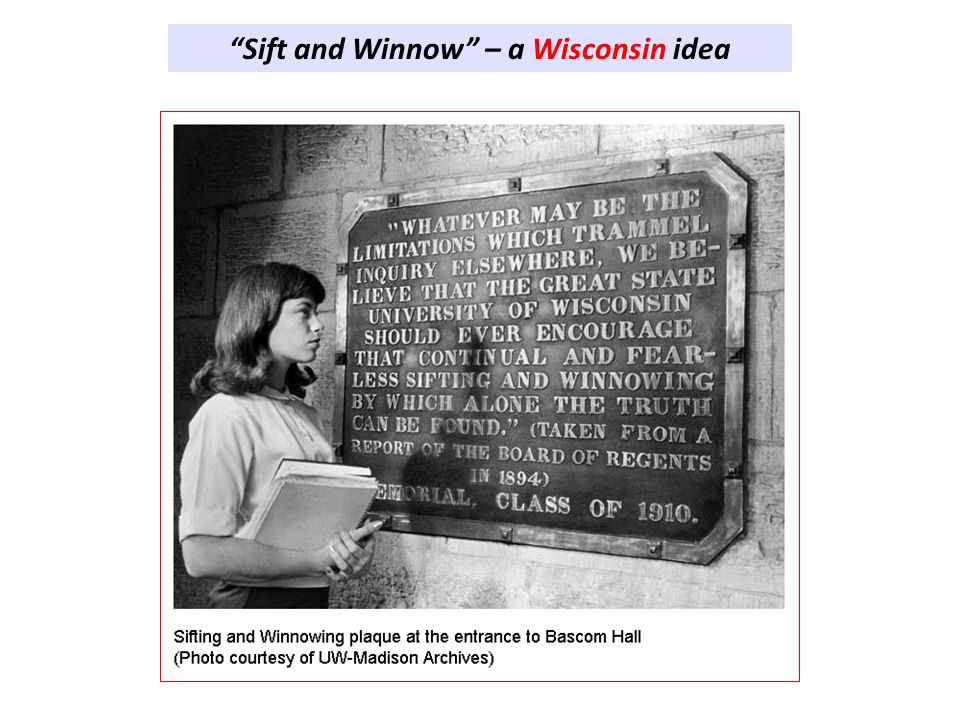 Sift and Winnow – a Wisconsin idea