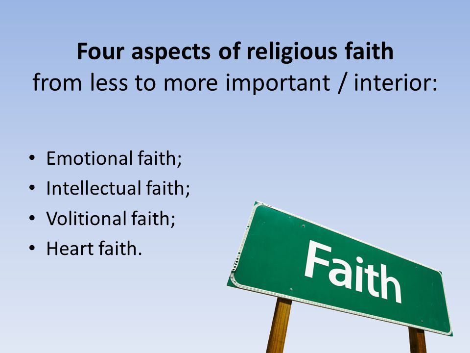 Four aspects of religious faith from less to more important / interior: