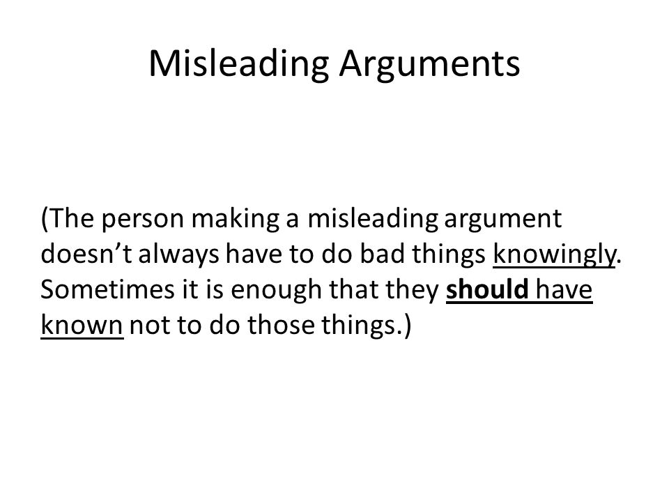 Misleading Arguments