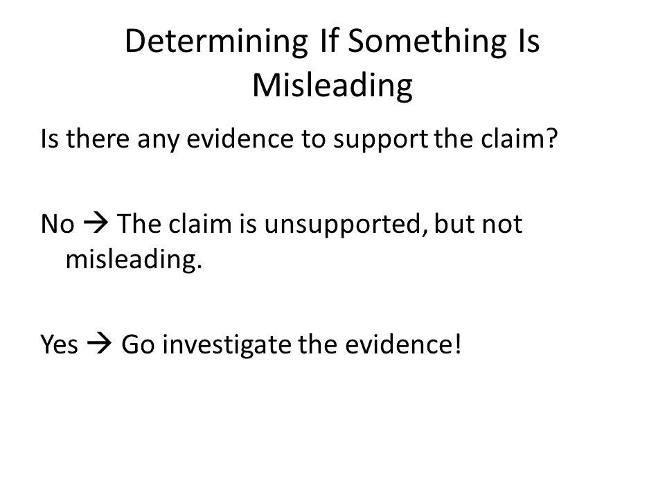 Determining If Something Is Misleading