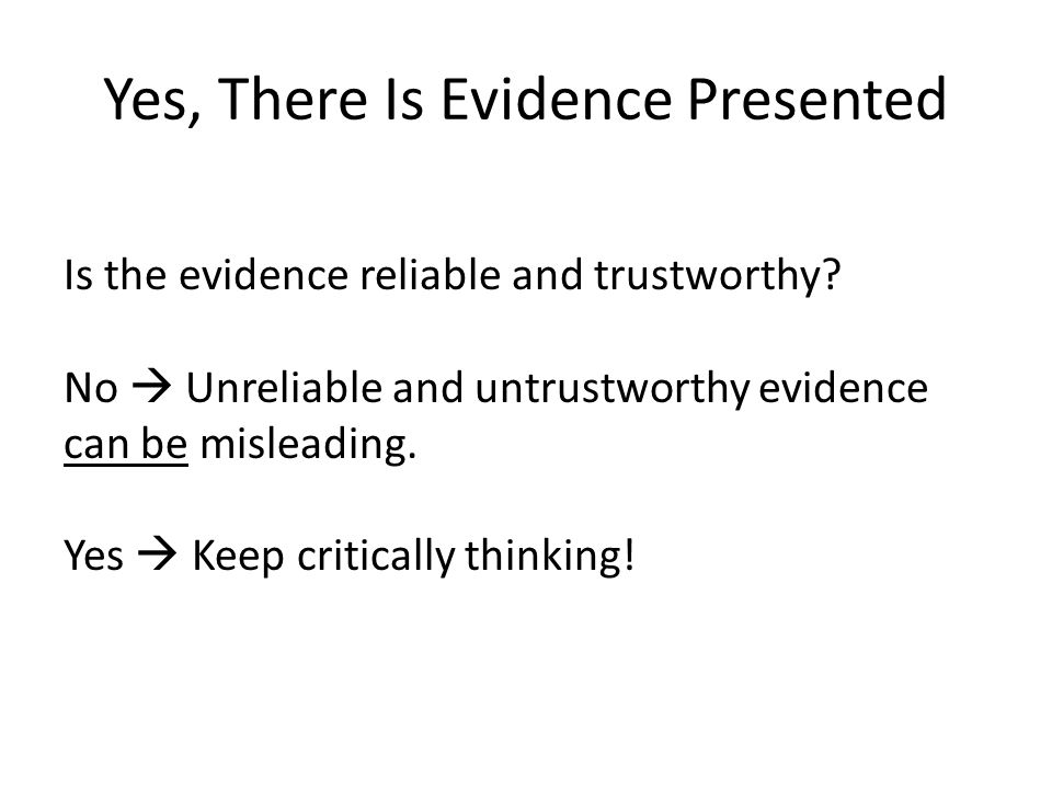 Yes, There Is Evidence Presented