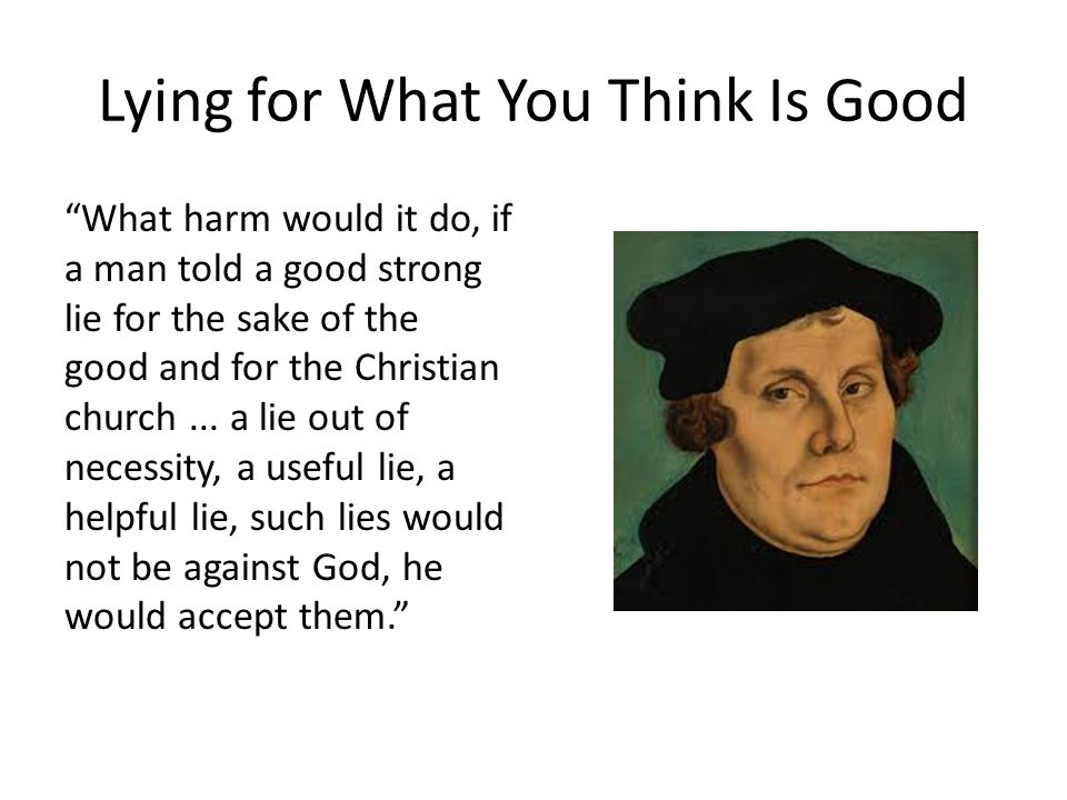 Lying for What You Think Is Good