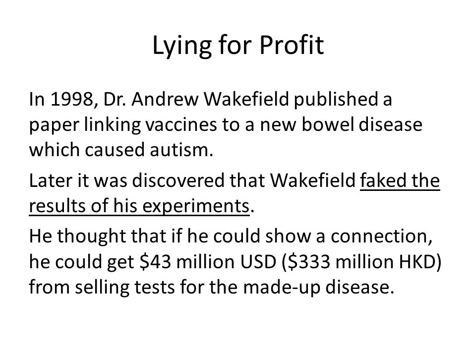 Lying for Profit