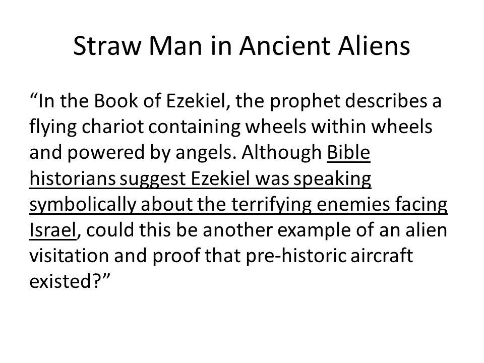 Straw Man in Ancient Aliens