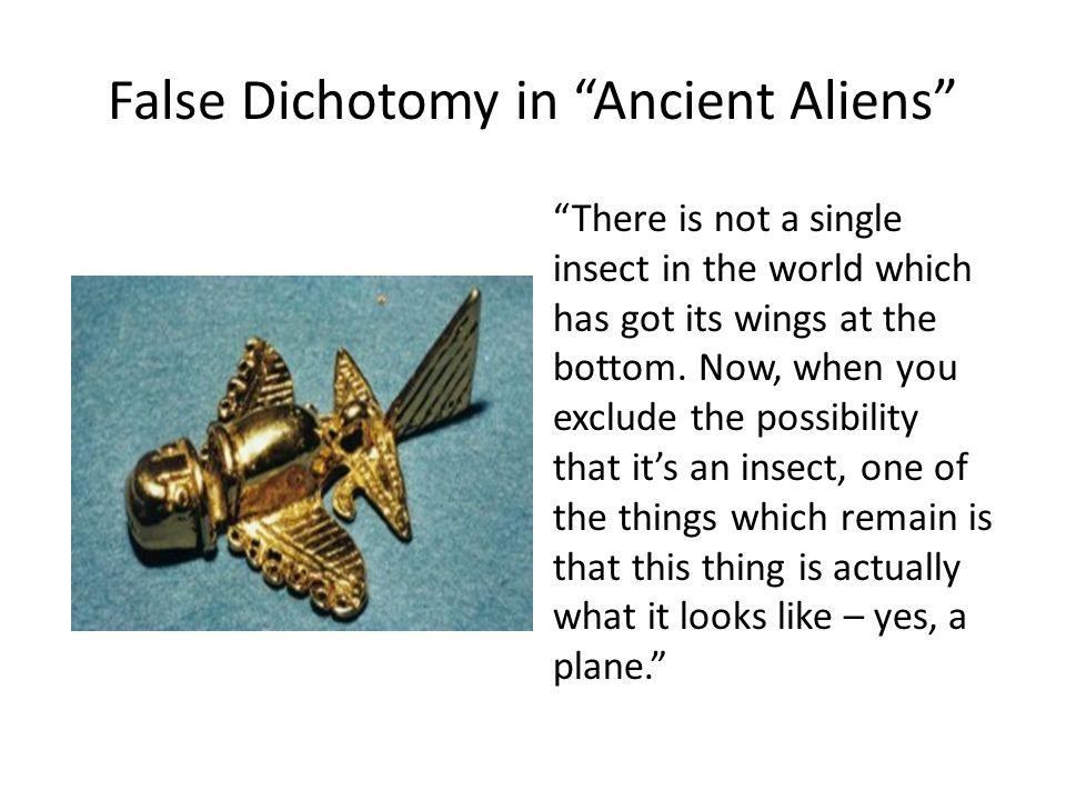 False Dichotomy in Ancient Aliens